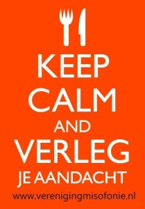 keep calm and verleg je aandacht